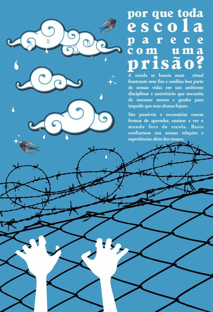 Cartaz produzido na Editora Deriva em homegem ao escritor Ivan Illich e seu livro Sociedade Desescolarizada.
