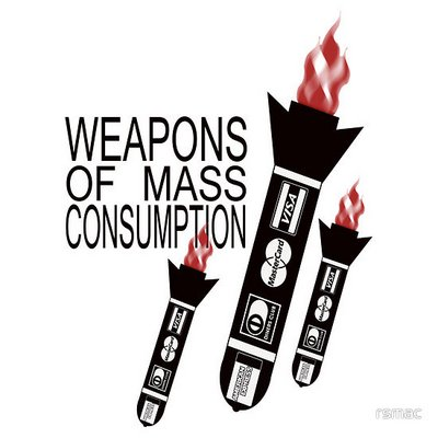 consumismo weapons-of-mass-consumption